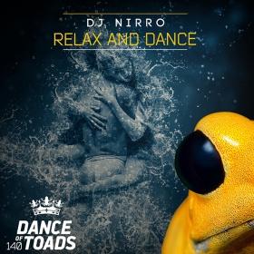 DJ NIRRO - RELAX AND DANCE